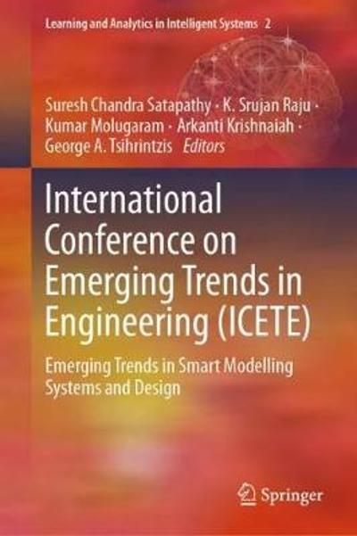 International Conference on Emerging Trends in Engineering (ICETE) - Suresh Chandra Satapathy