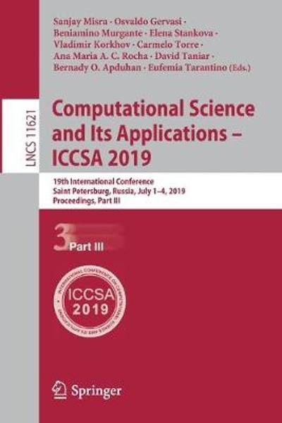 Computational Science and Its Applications - ICCSA 2019 - Sanjay Misra