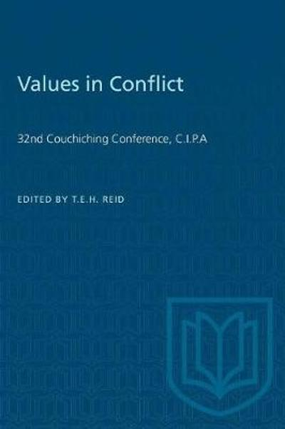 Values in Conflict - Timothy E H Reid