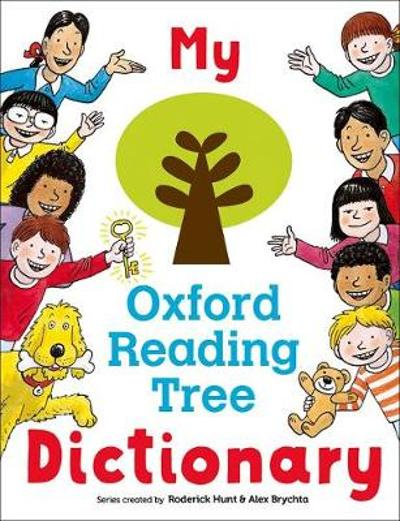 My Oxford Reading Tree Dictionary - Roderick Hunt