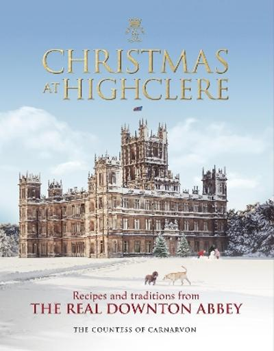 Christmas at Highclere - The Countess of Carnarvon