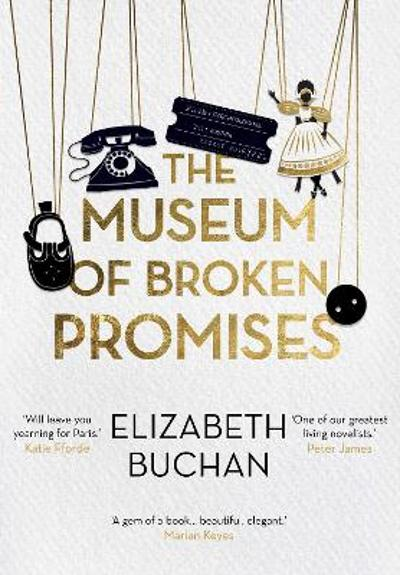 The Museum of Broken Promises - Elizabeth Buchan