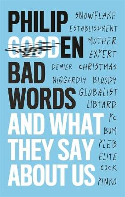 Bad Words - Philip Gooden