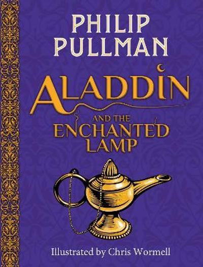 Aladdin and the Enchanted Lamp (HB)(NE) - Philip Pullman