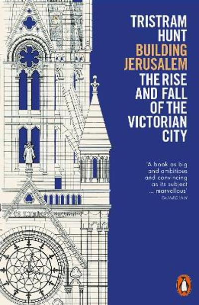 Building Jerusalem - Tristram Hunt