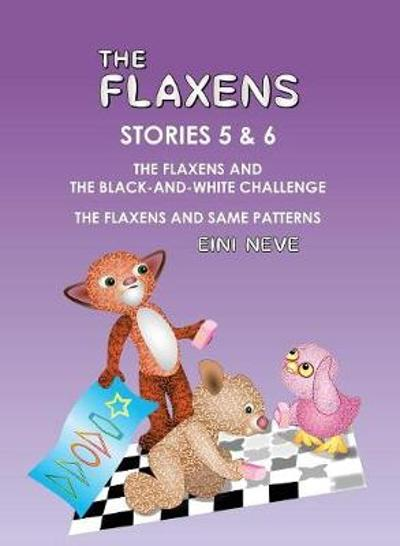 The Flaxens, Stories 5 and 6 - Eini Neve