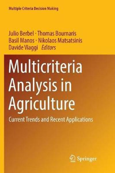 Multicriteria Analysis in Agriculture - Julio Berbel