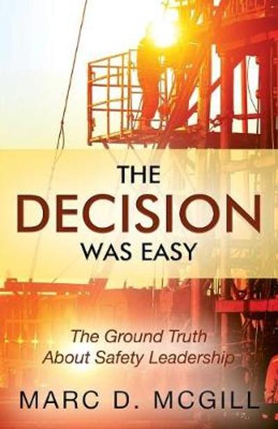 The Decision Was Easy - Marc D McGill
