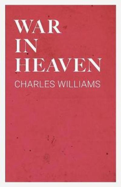 War in Heaven - Charles Williams