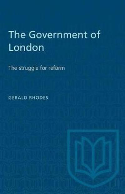 The Government of London - Gerald Rhodes