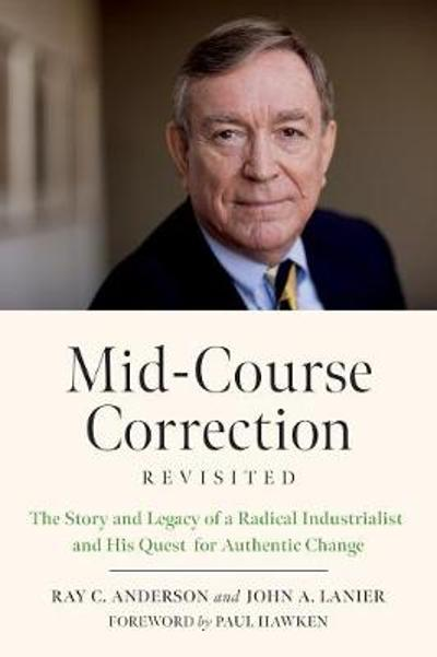 Mid-Course Correction Revisited - Ray Anderson