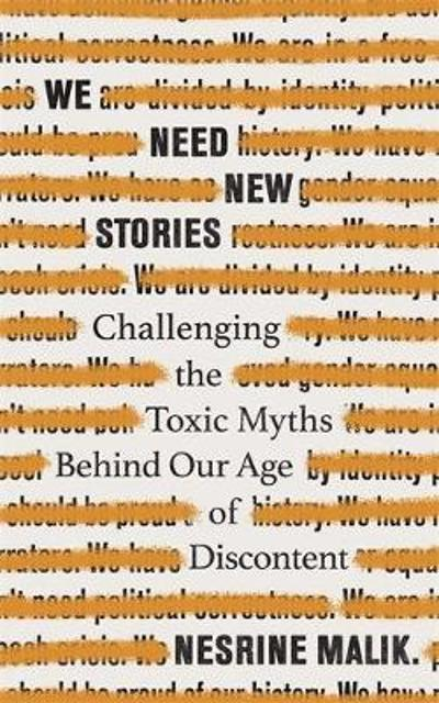 We Need New Stories - Nesrine Malik