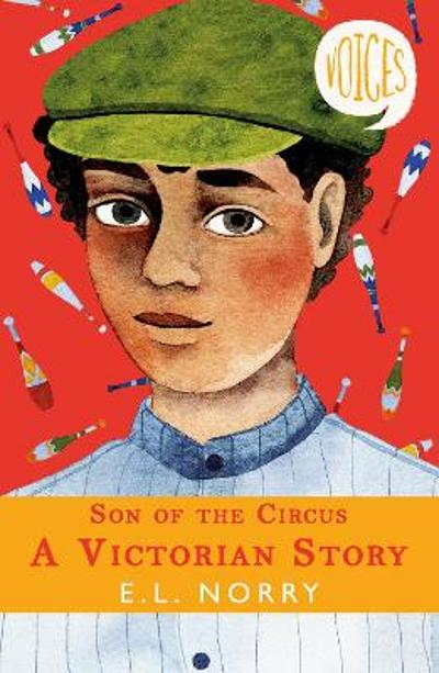 Son of the Circus - A Victorian Story - E. L. Norry