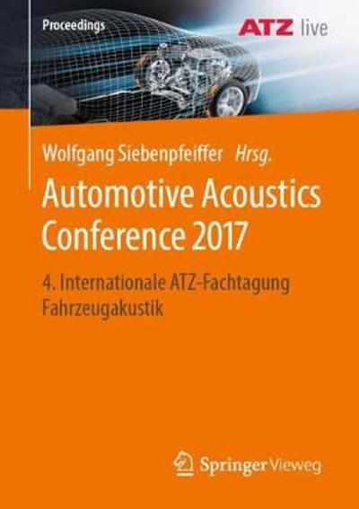 Automotive Acoustics Conference 2017 - Wolfgang Siebenpfeiffer