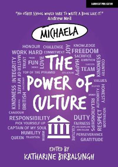 Michaela: The Power of Culture - Katharine Birbalsingh