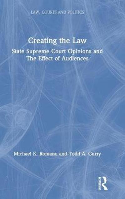 Creating the Law - Michael K. Romano