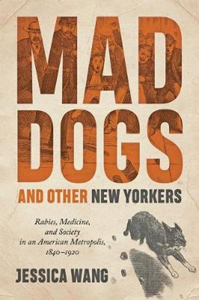 Mad Dogs and Other New Yorkers - Jessica Wang