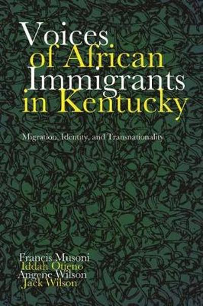 Voices of African Immigrants in Kentucky - Francis Musoni