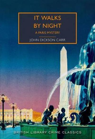 It Walks by Night - John Dickson Carr