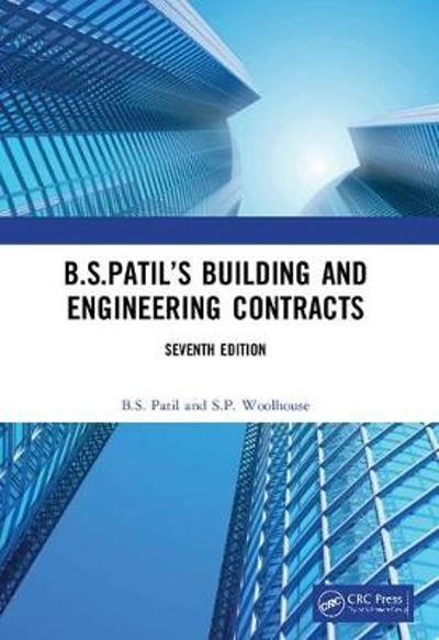 B.S.Patil's Building and Engineering Contracts, 7th Edition - B.S. Patil