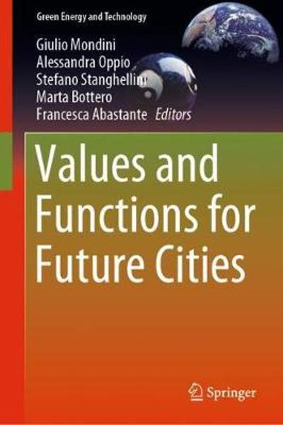 Values and Functions for Future Cities - Giulio Mondini