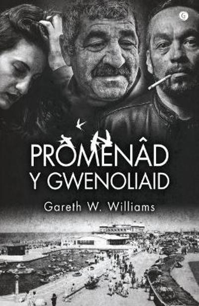 Promenad y Gwenoliaid - Gareth W. Williams