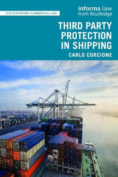 Third Party Protection in Shipping - Carlo Corcione