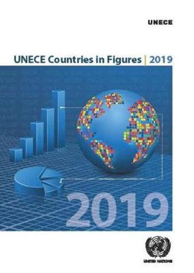 UNECE countries in figures 2019 - United Nations: Economic Commission for Europe: Statistical Division