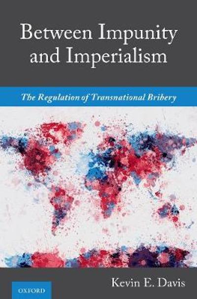 Between Impunity and Imperialism - Kevin E. Davis