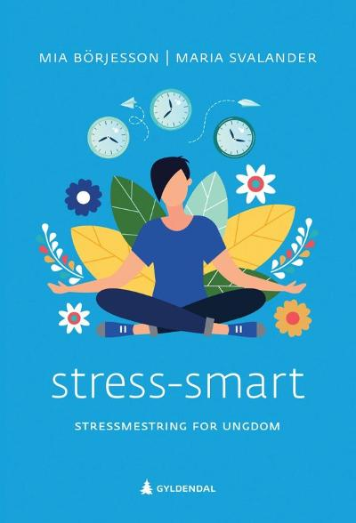 Stress-smart - Mia Börjesson