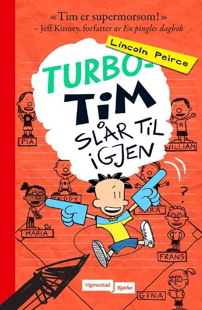 Turbo-Tim slår til igjen - Lincoln Peirce