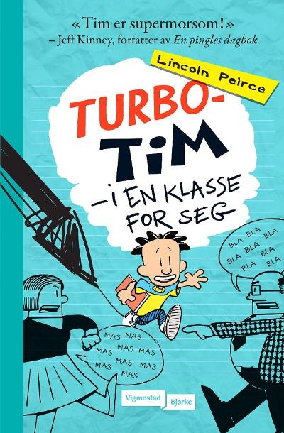 Turbo-Tim - Lincoln Peirce