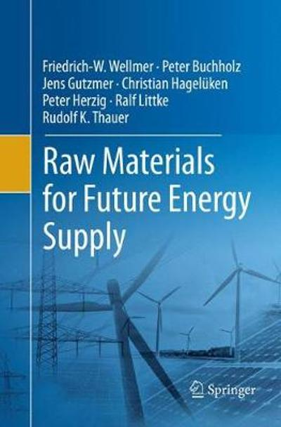 Raw Materials for Future Energy Supply - Friedrich-W. Wellmer