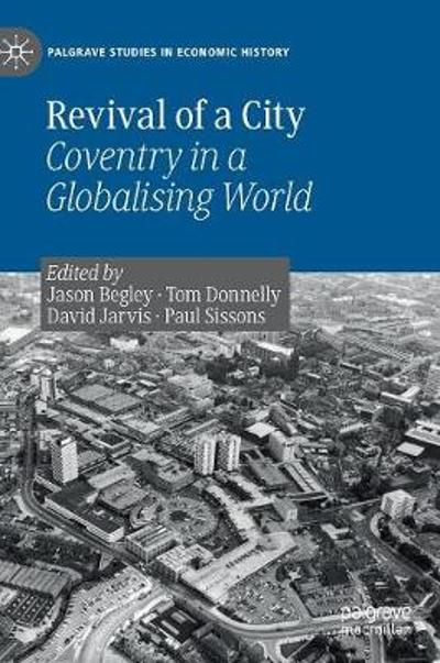 Revival of a City - Jason Begley