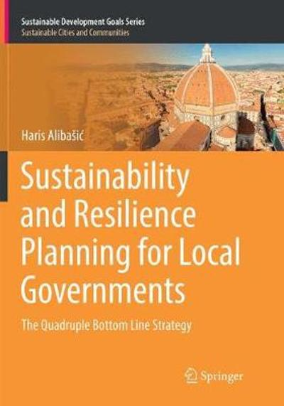 Sustainability and Resilience Planning for Local Governments - Haris Alibasic