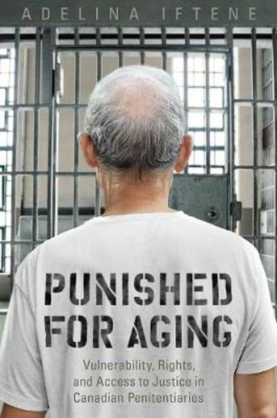 Punished for Aging - Adeline Iftene