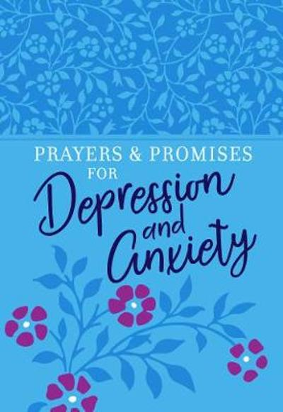 Prayers & Promises for Depression and Anxiety - Broadstreet Publishing