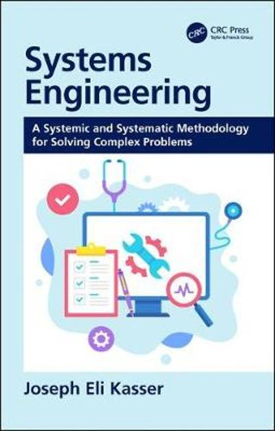 Systems Engineering - Joseph Eli Kasser