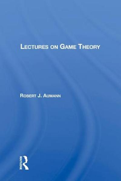Lectures On Game Theory - Robert J. Aumann
