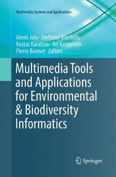 Multimedia Tools and Applications for Environmental & Biodiversity Informatics - Alexis Joly