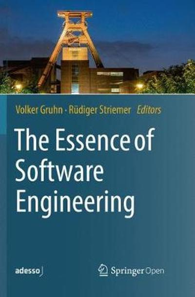 The Essence of Software Engineering - Volker Gruhn