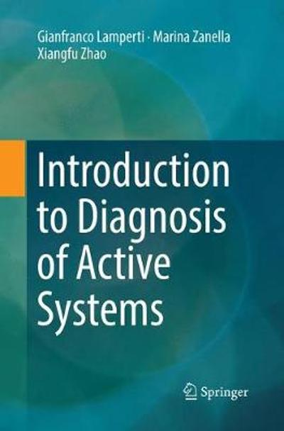 Introduction to Diagnosis of Active Systems - Gianfranco Lamperti