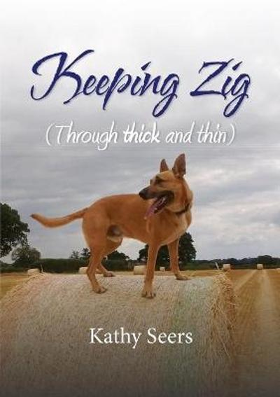 Keeping Zig - Kathy Seers