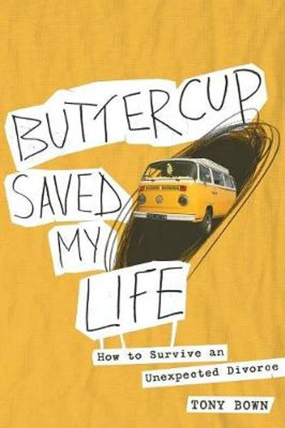 Buttercup Saved My Life - Tony Bown