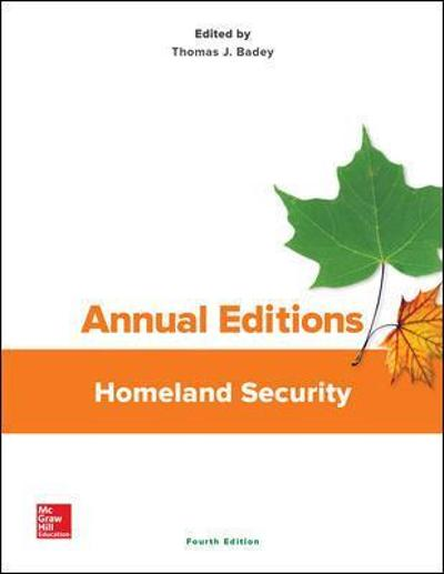 Annual Editions: Homeland Security - Thomas Badey
