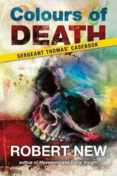 Colours of Death - Robert New