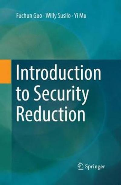 Introduction to Security Reduction - Fuchun Guo
