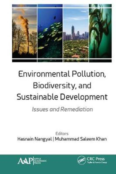 Environmental Pollution, Biodiversity, and Sustainable Development - Hasnain Nangyal