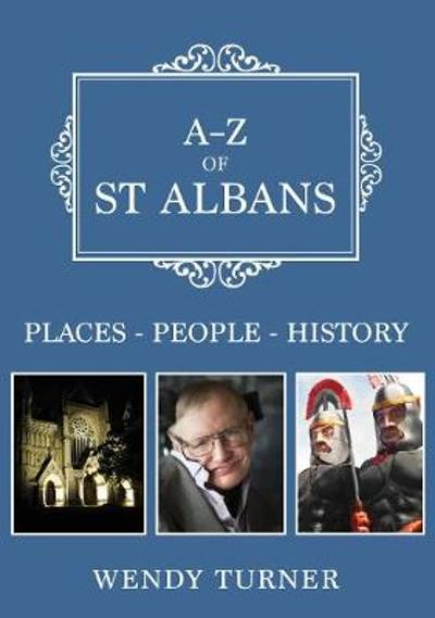 A-Z of St Albans - Wendy Turner