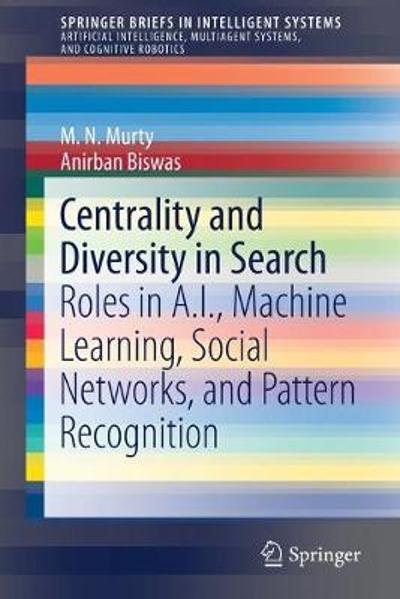 Centrality and Diversity in Search - M.N. Murty